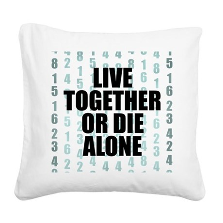LOST-live-together-.png Square Canvas Pillow