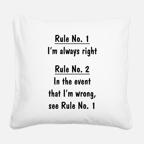 The Rules Square Canvas Pillow
