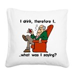 FIN-i drink therefore.png Square Canvas Pillow