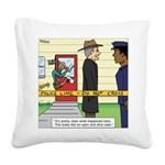 Open and Shut Case Square Canvas Pillow