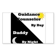 Guidance Counselor by day Daddy by night Decal