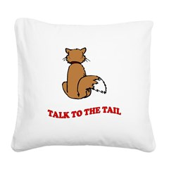 cat-talk-to-the-tail.tif Square Canvas Pillow