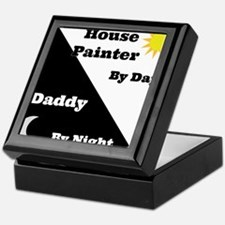 House Painter by day Daddy by night Keepsake Box