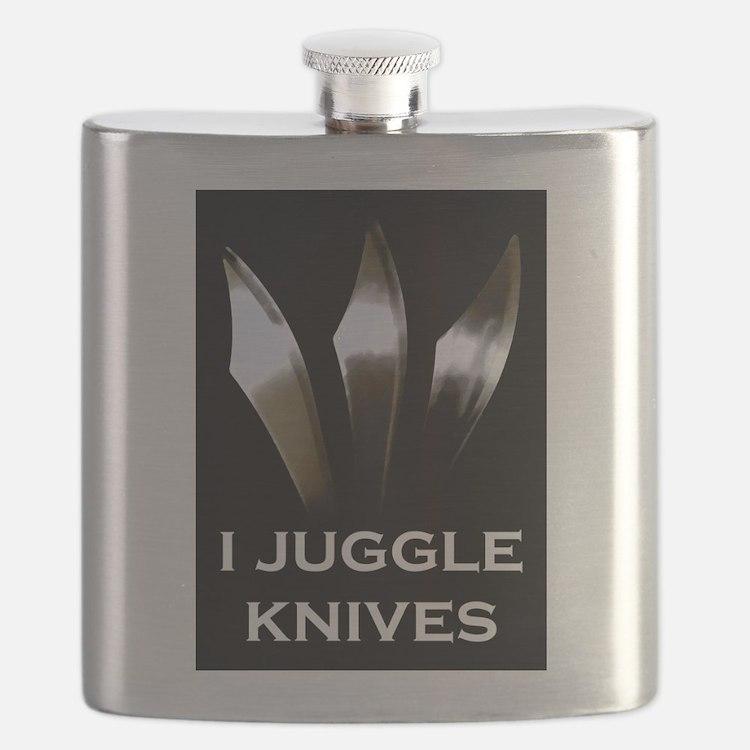 I Juggle Knives Flask