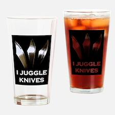I Juggle Knives Drinking Glass