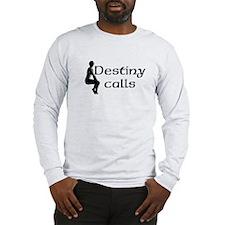 Its your Destiny Long Sleeve T-Shirt
