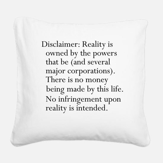 Standard Disclaimer Square Canvas Pillow