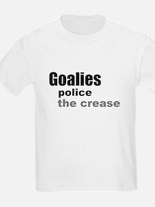Goalies Police the Crease T-Shirt