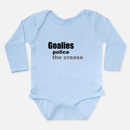 Goalies Police the Crease Long Sleeve Infant Bodys