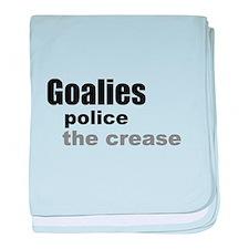 Goalies Police the Crease baby blanket