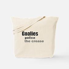Goalies Police the Crease Tote Bag