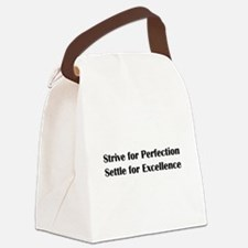Strive for Perfection, Settle for Canvas Lunch Bag