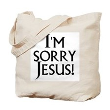 Cute Religious humor Tote Bag