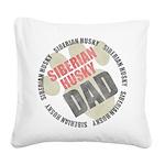 Siberian Husky Dad Square Canvas Pillow