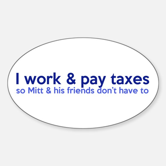 Working Class Taxes Sticker (Oval)