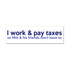 Working Class Taxes Car Magnet 10 x 3