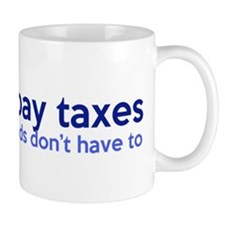 Working Class Taxes Mug