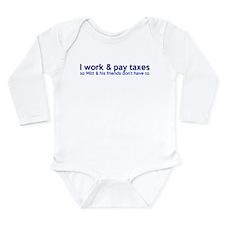 Working Class Taxes Long Sleeve Infant Bodysuit