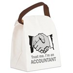 Trust Me. I'm an accountant Canvas Lunch Bag