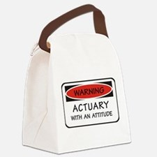 Actuary With An Attitude Canvas Lunch Bag
