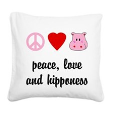 Peace Love and Hipponess Square Canvas Pillow