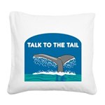 FIN-whale-talk-tail.png Square Canvas Pillow