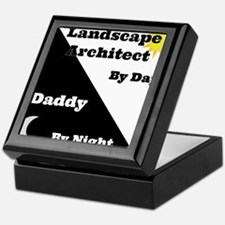 Landscape Architect by day Daddy by night Keepsake