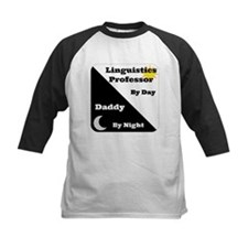 Linguistics Professor by day Daddy by night Tee
