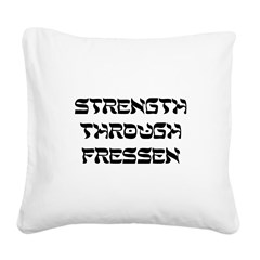 FIN-strength-through-fressen.png Square Canvas Pil