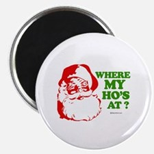 "Where my ho's at? - 2.25"" Magnet (100 pack)"