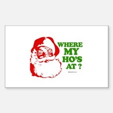Where my ho's at? - Rectangle Decal