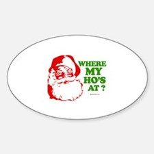 Where my ho's at? - Oval Decal