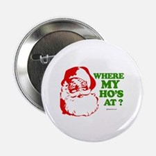 Where my ho's at? - Button