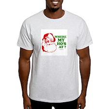 Where my ho's at? -  Ash Grey T-Shirt