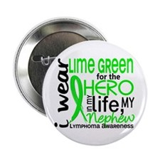 """Hero in Life 2 Lymphoma 2.25"""" Button (10 pack)"""