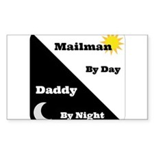Mailman by day Daddy by night Decal
