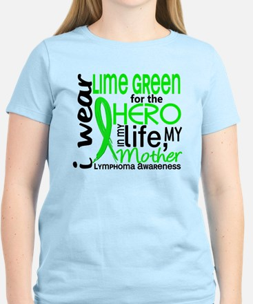 Hero in Life 2 Lymphoma Women's Light T-Shirt