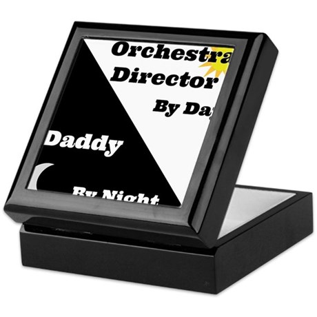 Orchestra Director by day Daddy by night Keepsake