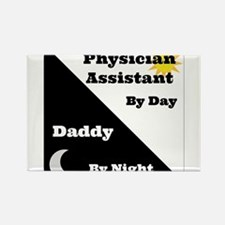 Physician Assistant by day Daddy by night Rectangl