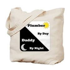 Plumber by day Daddy by night Tote Bag