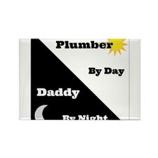 Plumber by day Daddy by night Rectangle Magnet