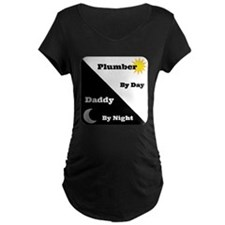 Plumber by day Daddy by night T-Shirt