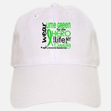 Hero in Life 2 Lymphoma Baseball Baseball Cap