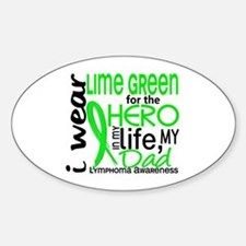 Hero in Life 2 Lymphoma Sticker (Oval)