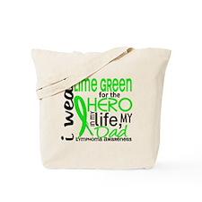 Hero in Life 2 Lymphoma Tote Bag