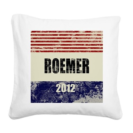 Buddy Roemer 2012 Square Canvas Pillow