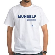 """I Like Muhself"" T-Shirt"