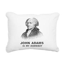John Adams Is My Homeboy Rectangular Canvas Pillow