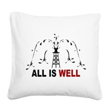 All Is Well Square Canvas Pillow