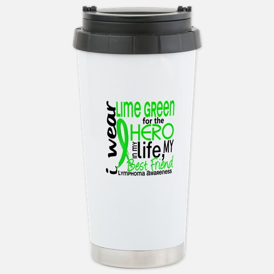 Hero in Life 2 Lymphoma Stainless Steel Travel Mug